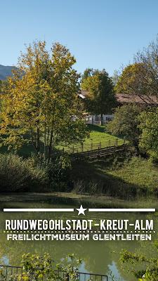Rundweg Ohlstadt - Kreut-Alm | Freilichtmuseum Glentleiten - Schwaiganger | Wandern im Blauen Land