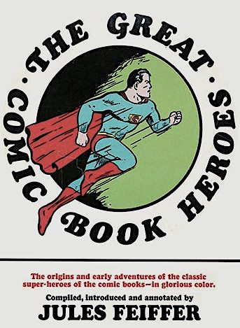 Cover to 'The Great Comic-Book Heroes' with vintage Joe Shuster art of Superman flying in the center of a green circle