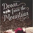 Review: Down from the Mountain by Elizabeth Fixmer