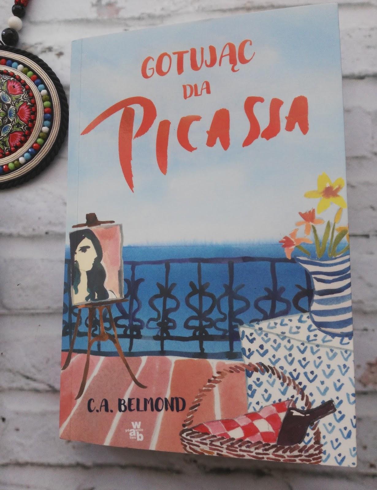 Gotując dla Picassa – C.A. Belmond – recenzja