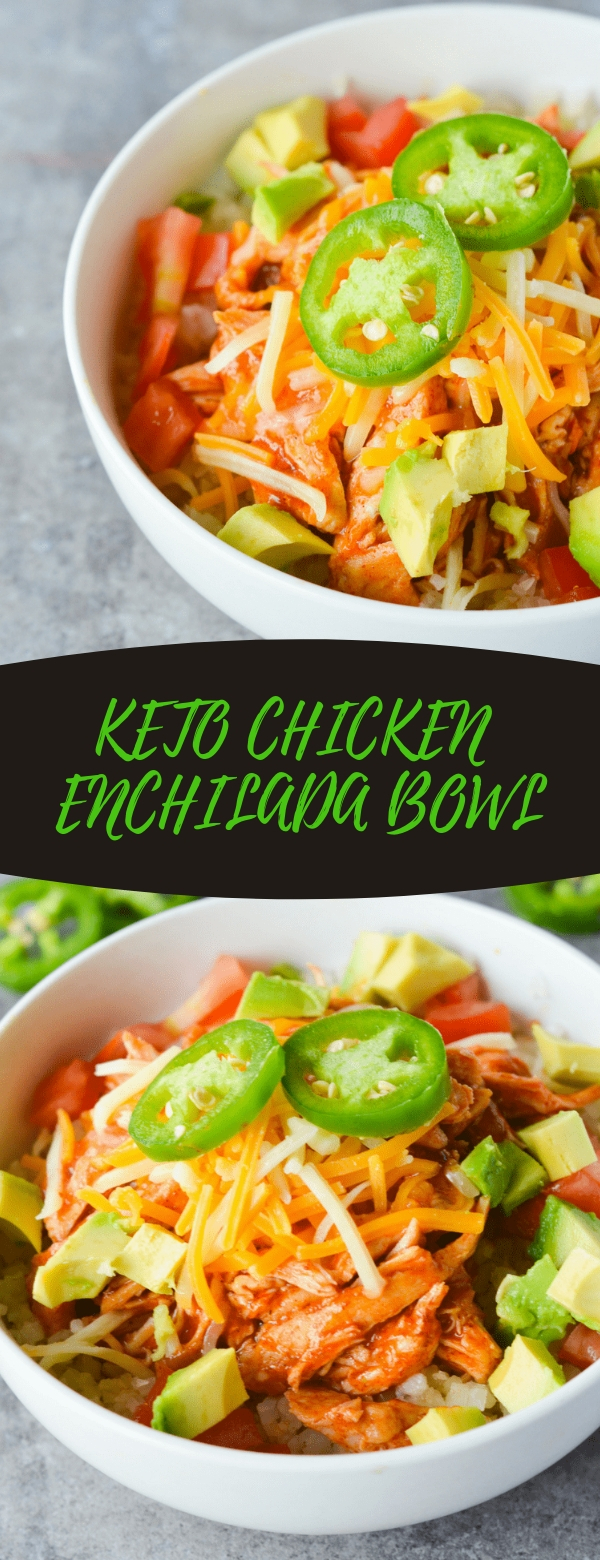 KETO CHICKEN ENCHILADA BOWL #CHICKEN #KETO