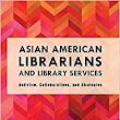 "Upcoming Panel: ""Support the Asian Pacific American Community: Librarians on Diversity, Inclusivity and Community Engagement"""