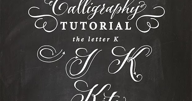 Antiquaria Calligraphy Tutorial The Capital Letter K