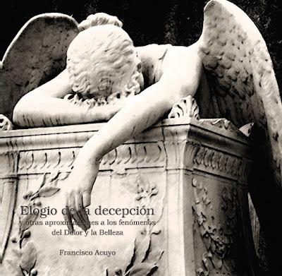 Del Elogio de la Decepción, Conferencia, Francisco Acuyo