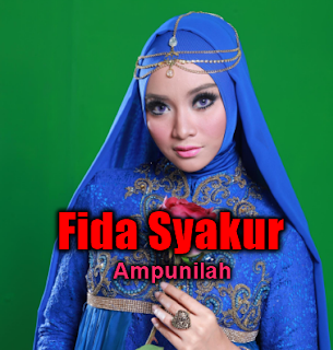 Download Lagu Fida Syakur Ampunilah MP3 [4.75MB] Dangdut Religi Terbaru 2018, Fida Syakur, Dangdut, Album Religi, Lagu Religi,