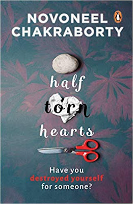 Half Torn Heart By Novoneel Chakraborty | Pdf and Book Review