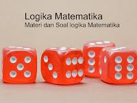 Logika Matematika : Materi Beserta Contoh Soal