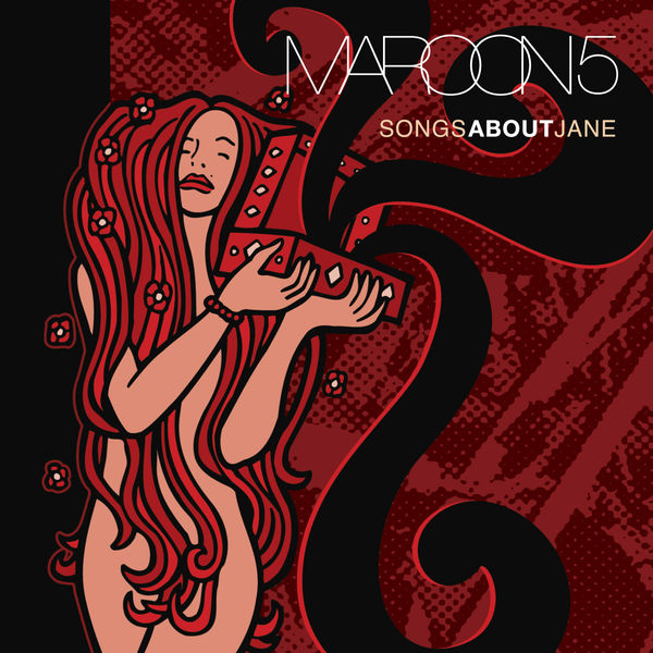 Maroon 5 - Songs About Jane Cover