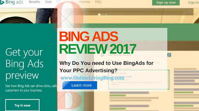 Bing Ads Review 2017: Why Do You Need to Use BingAds for Your PPC Advertising?