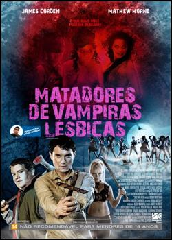 Baixar Matadores de Vampiras Lésbicas Dublado Grátis