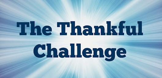 The Thankful Challenge Day 5