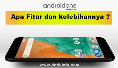 Android One itu apa dan bagaimana kelebihannya ?