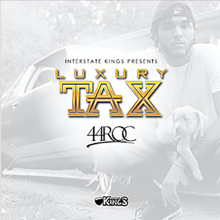 New Music Alert, 44 Roc, 44SmooveRoc, Luxury Tax, New Hip Hop Music, Hip Hop Everything, Team Bigga Rankin, Promo Vatican, New Single,