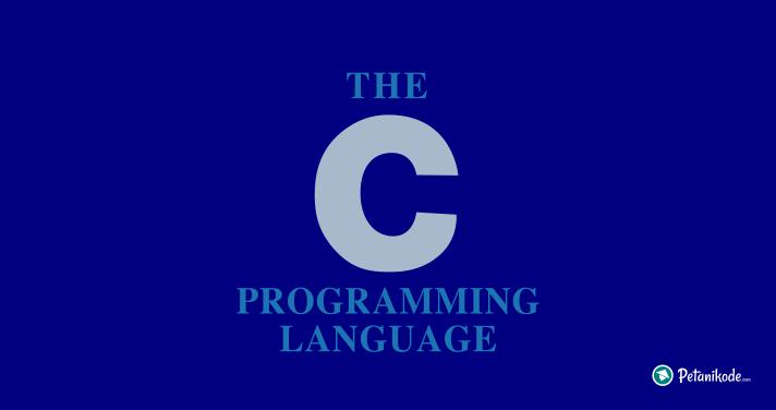 Belajar Pemrograman C di Linux - The C Programming Language