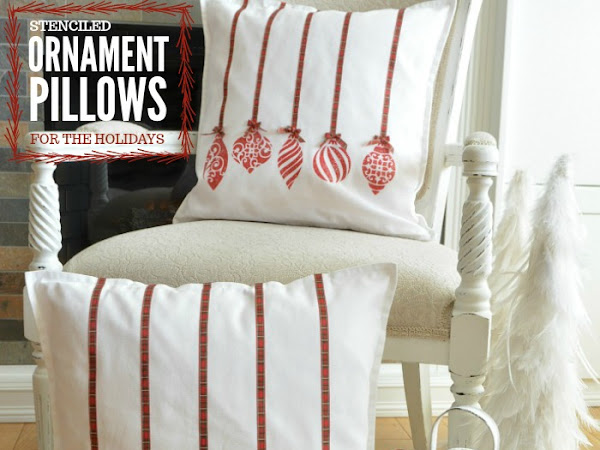 How To Make The Cutest Stenciled Ornament Pillow Covers