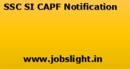 SSC SI CAPF Notification 2017