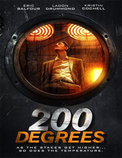 Ver 200 Degrees (2017) Online