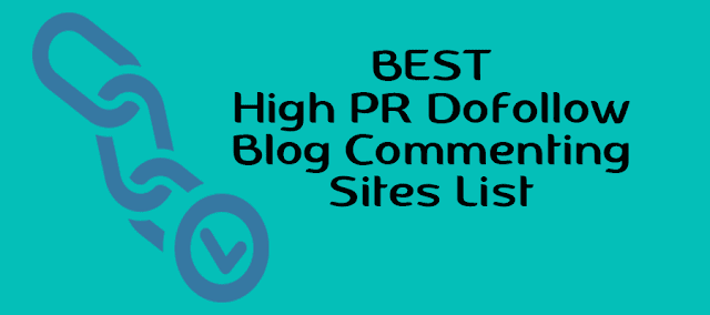 High PR DoFollow Blog Commenting Sites List 2016