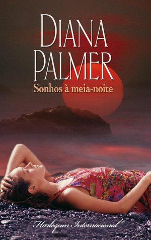 Sonhos à meia-noite - Diana Palmer