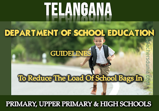 Guidelines-to-reduce-the-load-of-school-bags-in-primary-upper-primary-and-high-schools-in-Telangana