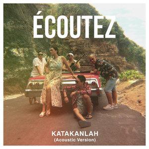 Ecoutez - Katakanlah (Acoustic)