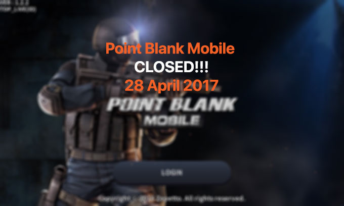 True Digital Plus Indonesia Mengumumkan Point Blank Mobile Ditutup Akhir April 2017