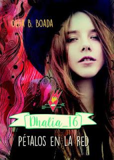 Dhalia-16-petalos-en-la-red-olga-b-boada-recomendaciones-interesantes-libros-literatura-opinion-blogs-blogger