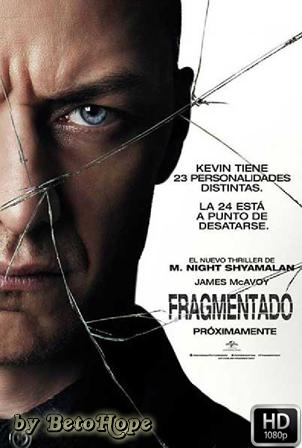 Fragmentado [1080p] [Latino-Ingles] [MEGA]