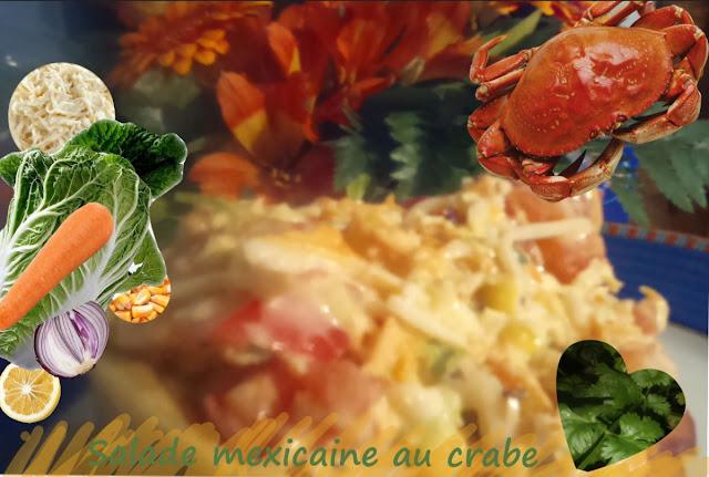 salade composée à la mexicaine, chou chinois, crabe ou surimi, végétarienne