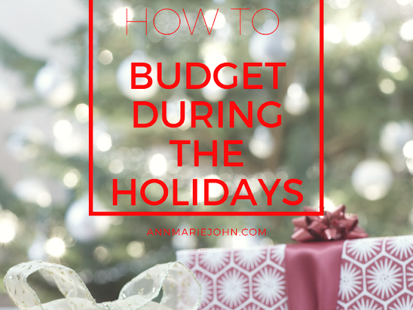 How to Budget During the Holidays