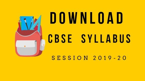 CBSE Syllabus for the Academic Year 2019-20