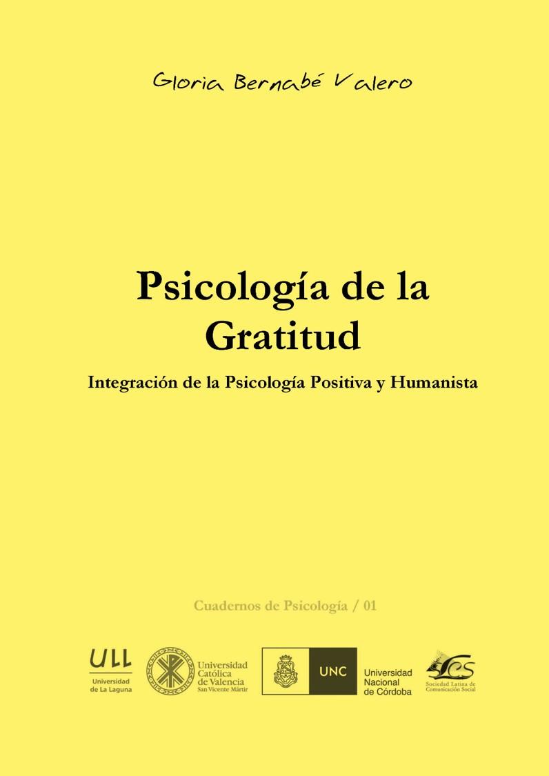 Psicología de la gratitud: Integración de la psicología positiva y humanista