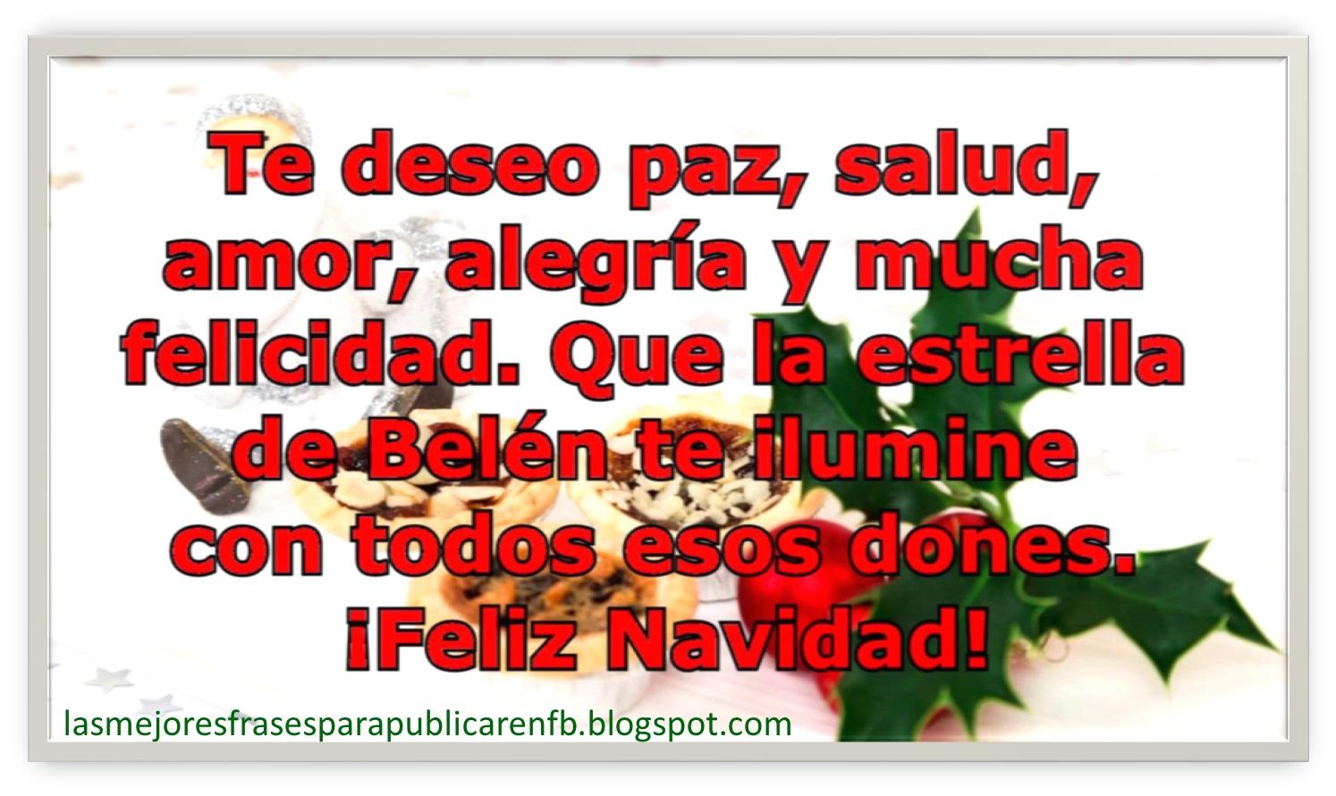 Frases De Navidad Te Deseo Paz Salud Amor