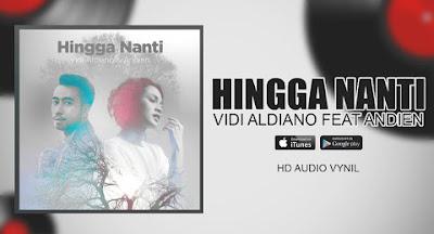 Lirik : Vidi Aldiano feat. Andien - Hingga Nanti