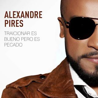 Baixar Música Traicionar Es Bueno Pero Es Pecado - Alexandre Pires