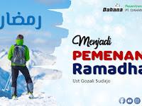Menjadi Pemenang di Bulan Ramadhan