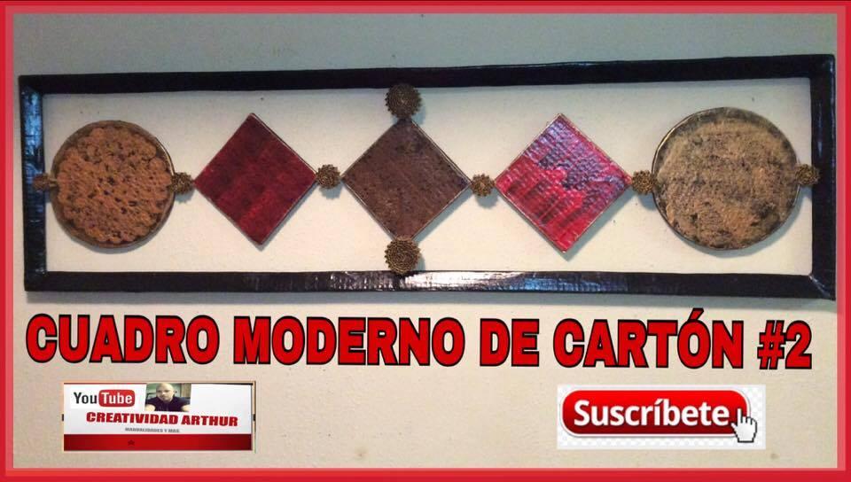 Realizando manualidades diy cuadro moderno de cart n 2 - Manualidades cuadros modernos ...