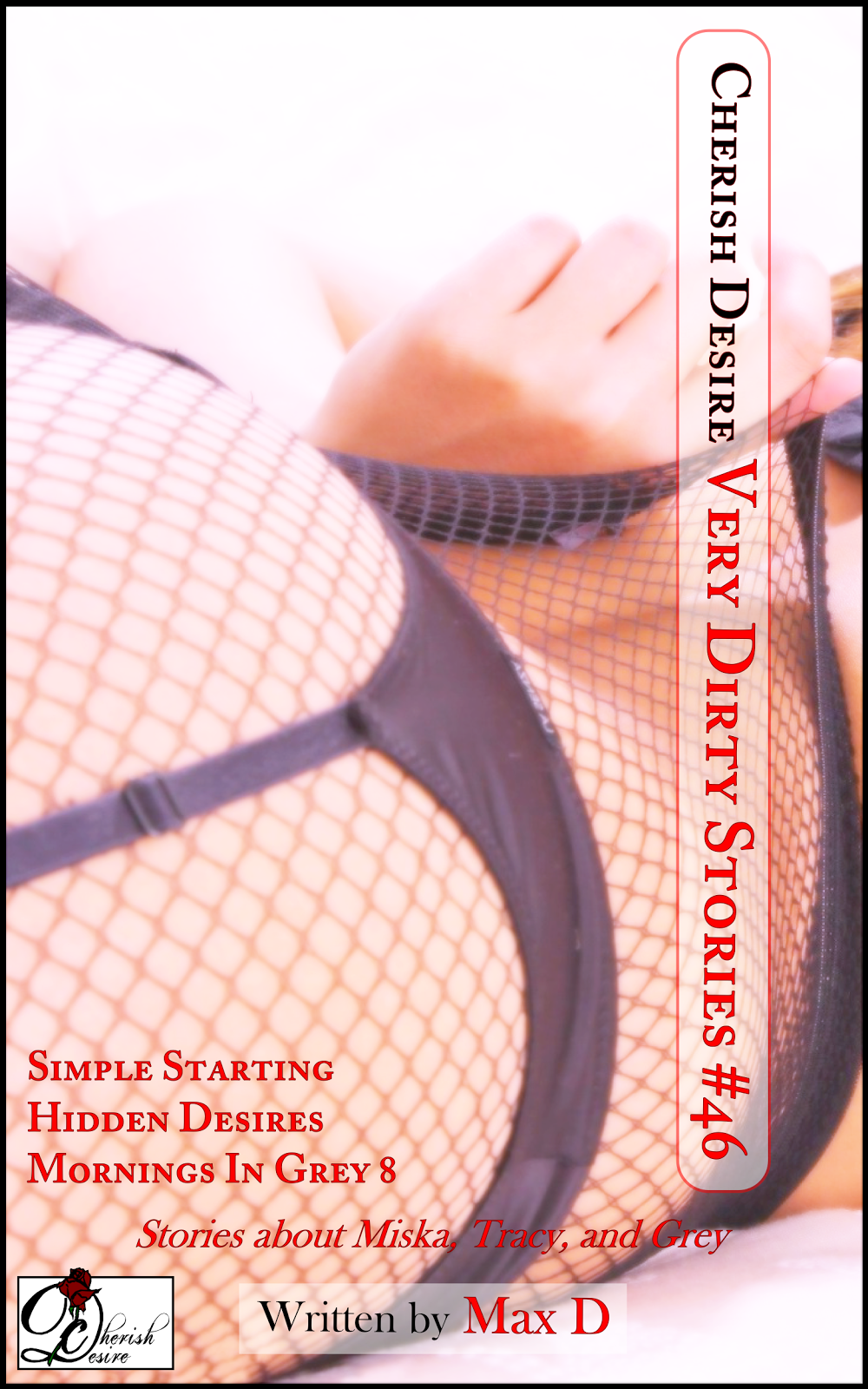 Cherish Desire: Very Dirty Stories #46, Max D, erotica