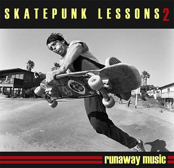 "Runaway Music stream new compilation ""Skatepunk Lessons 2"""