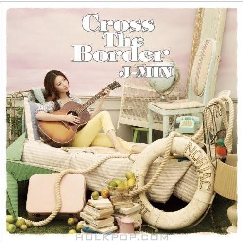 J-Min – Cross The Border