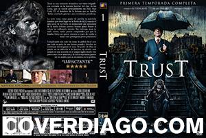 Trust - Primera Temporada