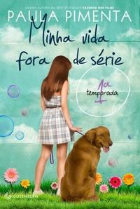 Minha vida fora de série, 1ª temporada, de Paula Pimenta - Editora Gutenberg