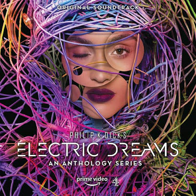 Philip K Dicks Electric Dreams Anthology Series Soundtrack