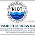 National Institute of Ocean Technology (NIOT) Recruitment 2017 for Project Scientists and More 203 Vacancies Apply Online