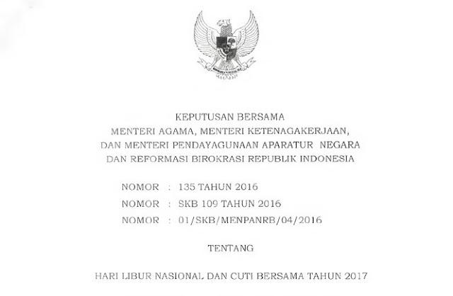 SKB 3 Menteru tentang Libur Nasional dan Cuti Bersama Tahun 2017.