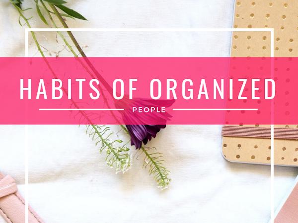 8 Habits of Organized People