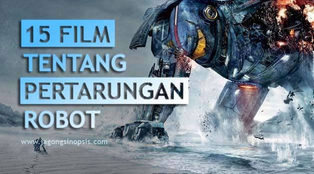 15 Film Tentang Pertarungan Robot Canggih Jagongbakarrr Sinopsis