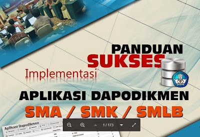 Panduan Sukses Aplikasi Dapodikmen SMA, SMK, SMLB
