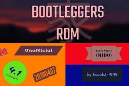 BootleggersROM-Pie-Unoffıcıal-4.1-20190407 Build for Xiaomi Redmi Note 4 (Mido) by Escobar1945 (Video)