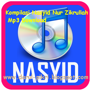 Kompilasi Nasyid Nur Zikrullah Mp3 Download